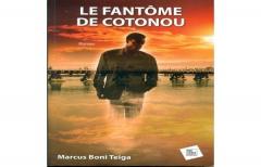 """""""Le fantôme de Cotonou"""" du Béninois Marcus Boni T"""